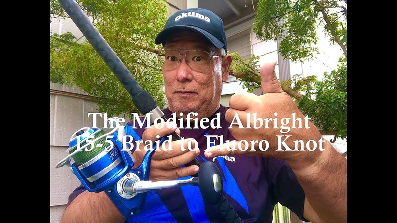 The Modified 15 5 Albright Knot For Braid to Fluoro