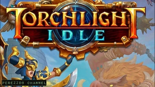 Torchlight IDLE android game first look gameplay español 4k UHD