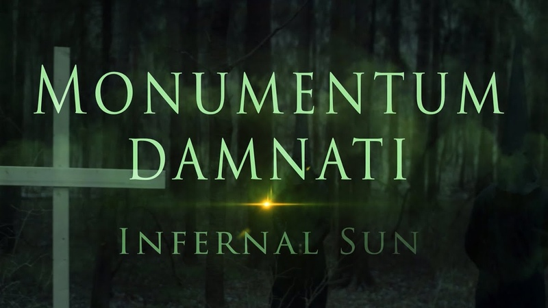 Monumentum Damnati - Infernal Sun (Official Video) 2020
