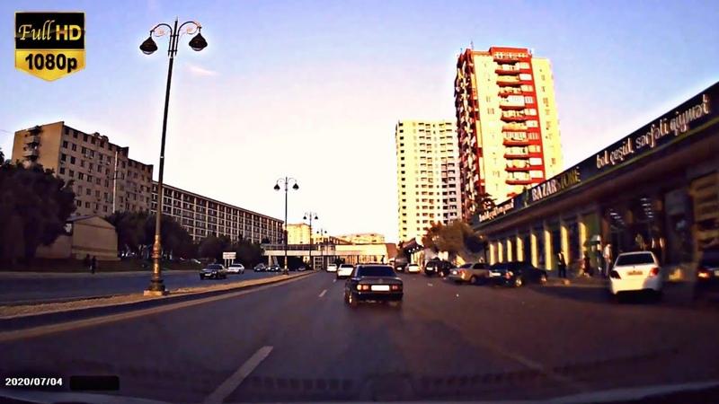 Bakı Küçələri 04 07 2020 Bakü Caddeleri HD 1080p Road Drive Baku Relaxing Video Türkan