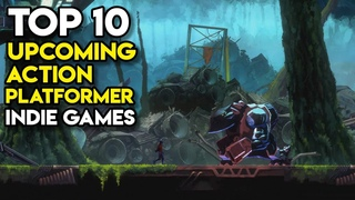 Top 10 Upcoming ACTION PLATFORMER Indie Games on PC (Part 9)   2021, 2022, TBA