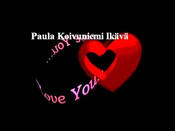 Paula Koivuniemi - Ikävä