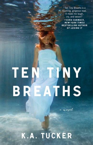 Ten Tiny Breaths (Ten Tiny Breaths #1)