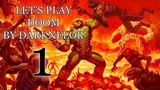 Солдат Рока (Let's Play Doom By Darknelor #1)