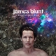 James Blunt - How It Feels to Be Alive