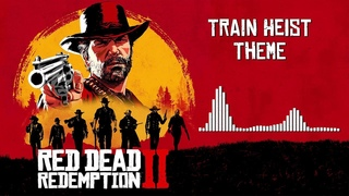 Red Dead Redemption 2 Official Soundtrack - Train Heist Theme