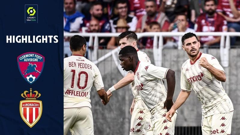 Clermont Foot AS Monaco 1 3 Résumé Ligue 1 Uber Eats 2021 22