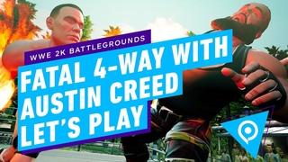 WWE 2K Battlegrounds Fatal 4-Way With Austin Creed Let's Play | gamescom 2020