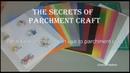 Wszystko co musisz wiedzieć o kalce pergaminowej The secrets of Parchment Craft 2