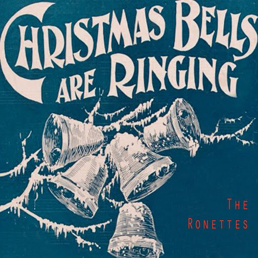 The Ronettes альбом Christmas Bells Are Ringing