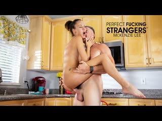 McKenzie Lee - Perfect Fucking Strangers