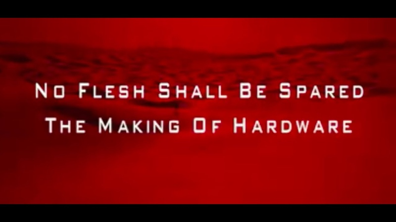 Severin Bonus Features Hardware No Flesh Shall Be Spared The Making of HARDWARE