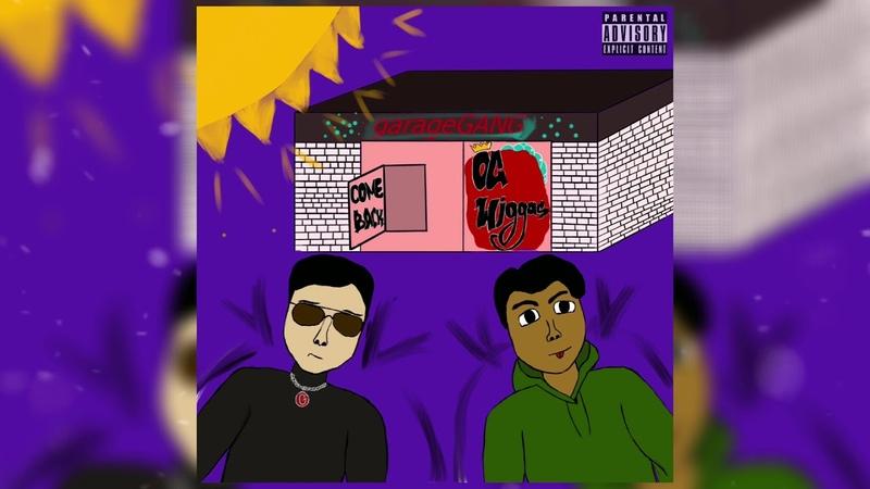OG wiggas - Comeback (Garage Gang)