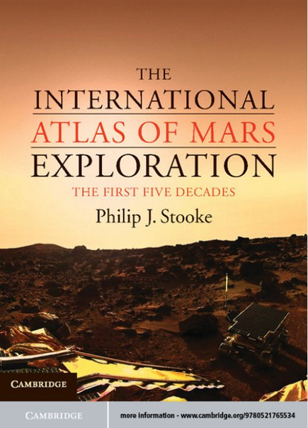 The-International-Atlas-of-Mars-Exploration-Volume-1-1953-to-2003-The-First-Five-Decades