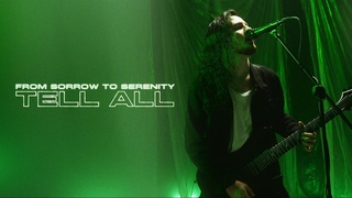 From Sorrow To Serenity - Tell All (Official Video)