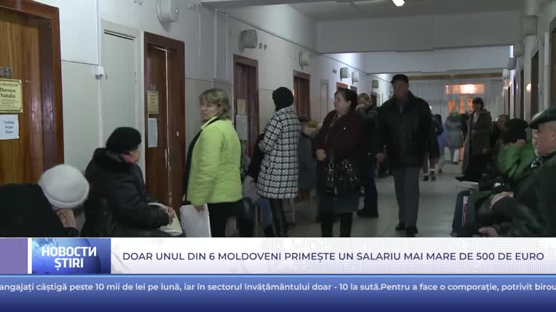 Doar unul din 6 moldoveni primește un salariu mai mare de 500 de euro