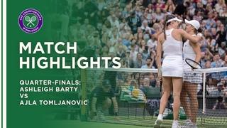 Ashleigh Barty vs Ajla Tomljanovic | Quarter-Final Highlights | Wimbledon 2021