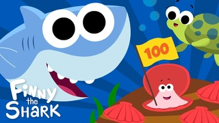 Let's Count To 100   Finny The Shark   Songs for Kids