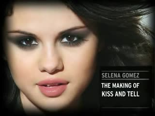 Selena Gomez - Kiss  Tell (DVD) - The Making of Kiss  Tell (480p) [5qoqOEEA-E0]