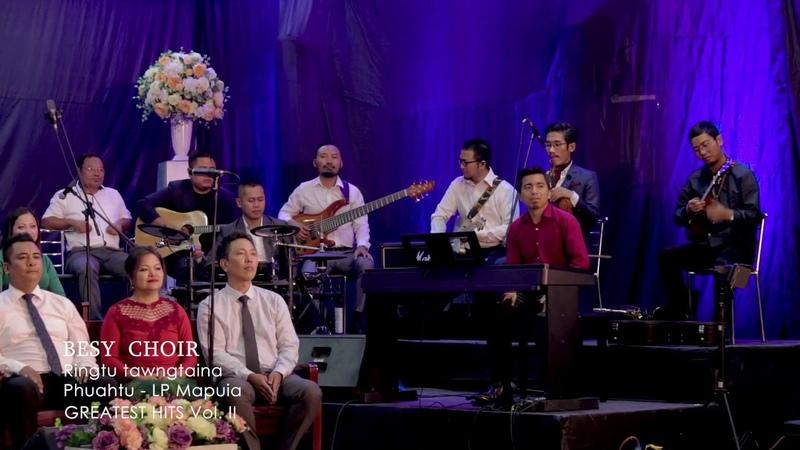 BESY Choir Ringtu Tawngtaina Greatest Hits Volume II