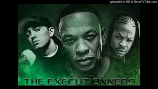 Dr. Dre ft. Xzibit, Eminem - the executionners