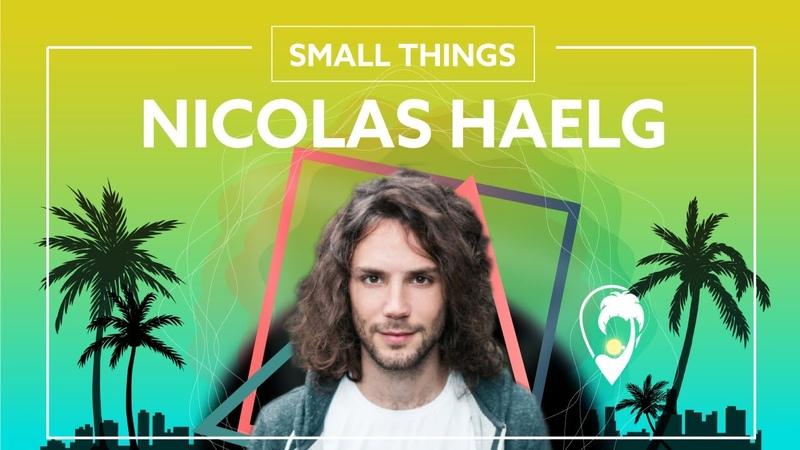 Nicolas Haelg x Adon Small Things Lyric Video