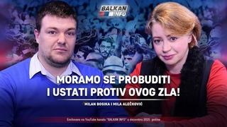 AKTUELNO: Mila Alečković i Milan Bosika - Moramo se probuditi i ustati protiv ovog zla! (23.12.2020)