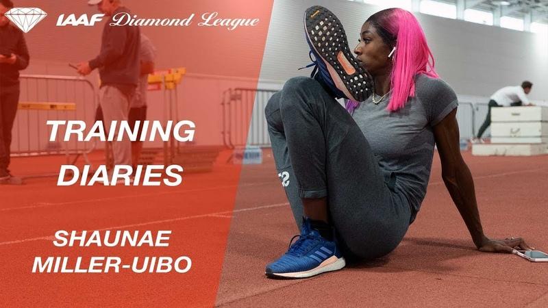 Training Diaries: Shaunae Miller Uibo IAAF Diamond League