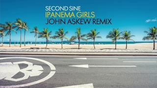 Second Sine - Ipanema Girls (John Askew Remix)