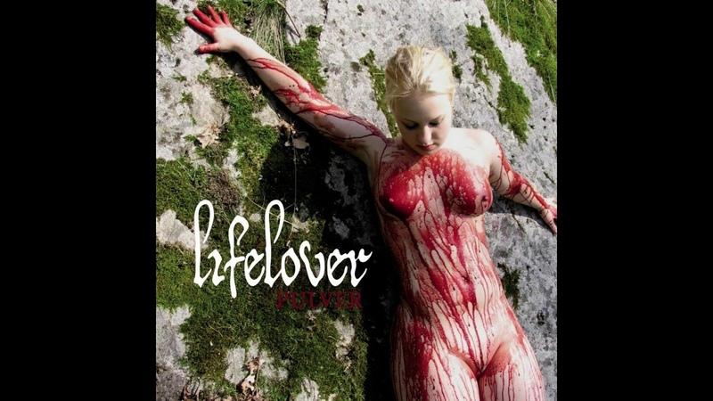 Lifelover - Pulver (2006)