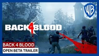Back 4 Blood - Open Beta Trailer