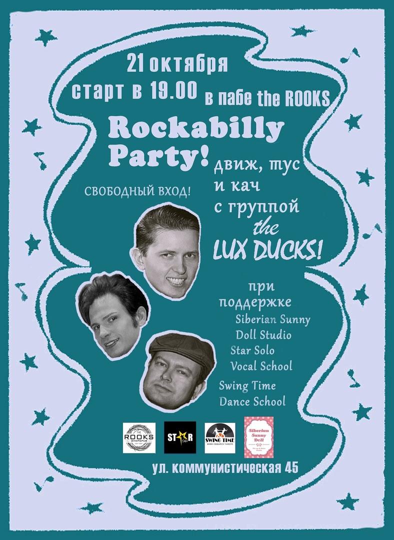 Афиша Новосибирск Lux Ducks Rockabilly Party в баре the ROOKS