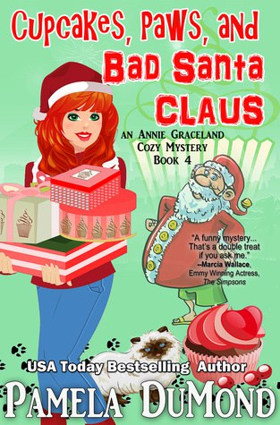 Cupcakes, Paws, and Bad Santa Claus (Annie Graceland Mystery #4)