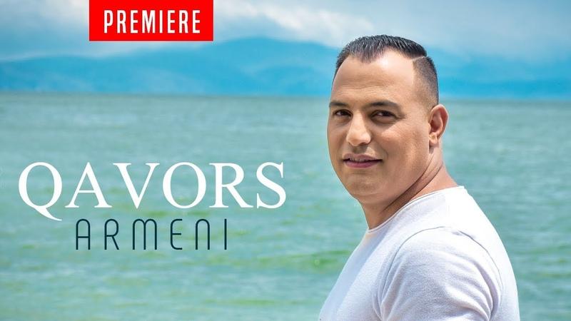 Armeni - QAVORS / New 2019