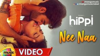Nee Naa Romantic Video Song   Hippi Telugu Movie Songs   Kartikeya   Digangana   Mango Music