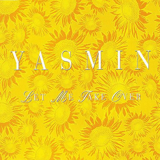 Yasmin альбом Let Me Take Over