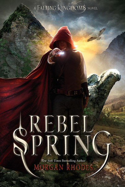 [Fantasy] Rebel Spring (Falling Kingdoms #2)