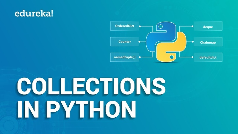 Python Collections Lists, Tuples, Sets Dictionaries | Python Tutorial | Python Training | Edureka