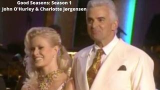 Good Seasons: Season 1 John O'Hurley & Charlotte Jørgensen