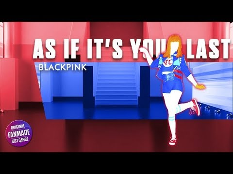 As If Its Your Last - BLACKPINK | Just Dance (FANMADE) Istrumental