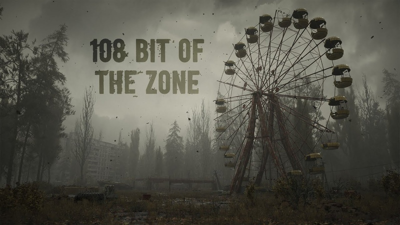 S T A L K E R 2 OST 108 Bit of the Zone