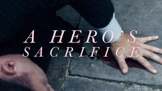 Multifandom | A Hero's Sacrifice