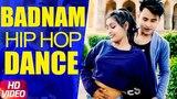 Mankirt Aulakh Badnam DJ Flow Dance Video Ganesh &amp Priya Speed Records