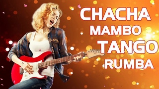 Mambo   Cha Cha Cha   Rumba   Tango 2020   Non Stop Romantic Instrumental Love Songs   D