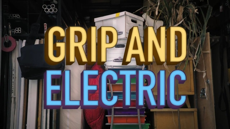 Grip and Electric Episode 6