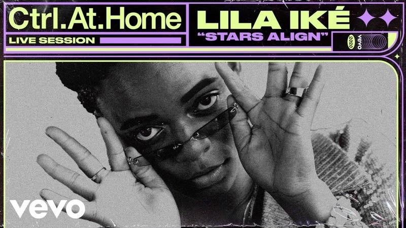 Lila Iké Stars Align Live Session Vevo