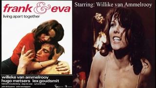 Frank en Eva | Living Apart Together |1973 | Dutch Drama Romance | Pim de la Parra | Sylvia Kristel.