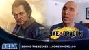 Yakuza: Like a Dragon | Andrew Morgado Behind The Scenes