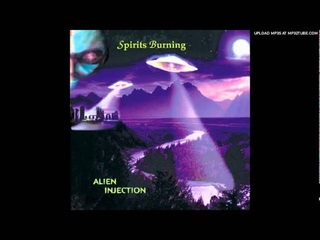 SPIRITS BURNING - Alien Injection
