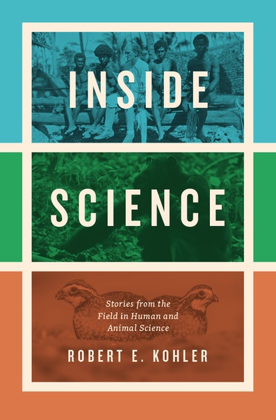 Inside Science Stories from the Field in Human and Animal Science